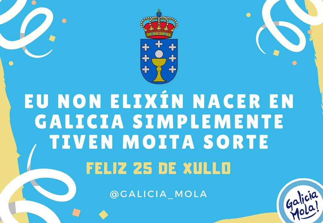 Eu non elixín nacer en GALICIA simplemente tiven moita sorte. Feliz 25 de Xullo Feliz #DíaDaPatriaGalega #GaliciaMola #DíaDeGalicia #Galicia #25DeXullo #25DeJulio