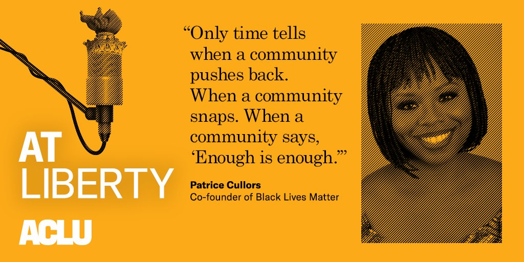"""#BlackLivesMatter, explains @OsopePatrisse, starts of """"in the bodies of human beings whove been pushed up against the wall."""" Hear more from her in our latest episode of At Liberty. itunes.apple.com/us/podcast/pat…"""