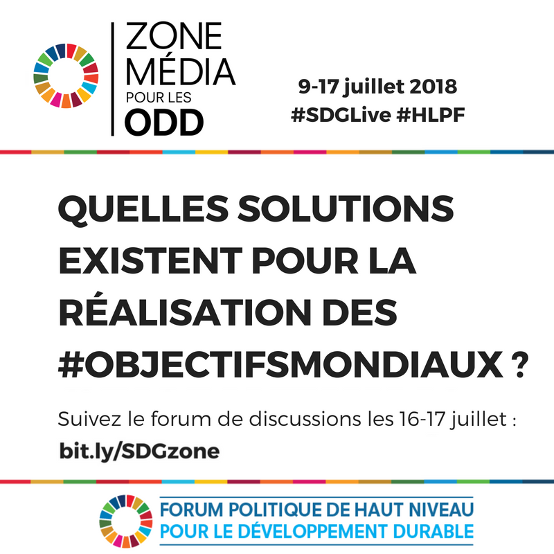 Suivez le Forum de discussions sur les progrès accomplis dans la réalisation des #ObjectifsMondiaux via la zone média pour les #SDGs les 16 & 17 juillet 👉 📡 https://t.co/UG3Vk7XMlt