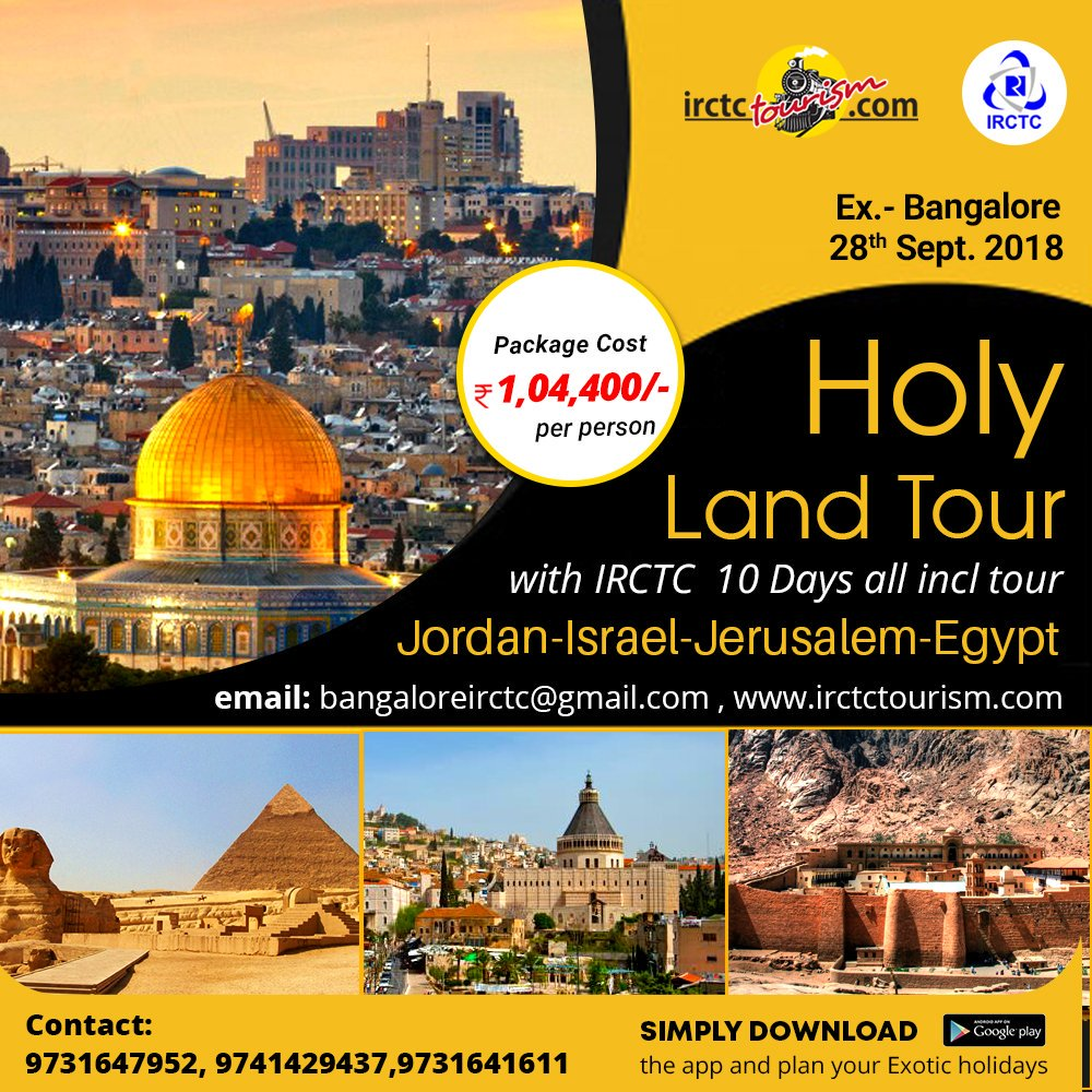 Irctc Tourism On Twitter Holy Land Tour With Irctc Jordan Israel Jerusalem Egypt 10 Days All Incl Tour Dep From Bangalore 28 09 18 Package Cost Rs 1 04 400 For Details Contact 9731647952 9741429437 9731641611 Email Bangaloreirctc Gmail Com