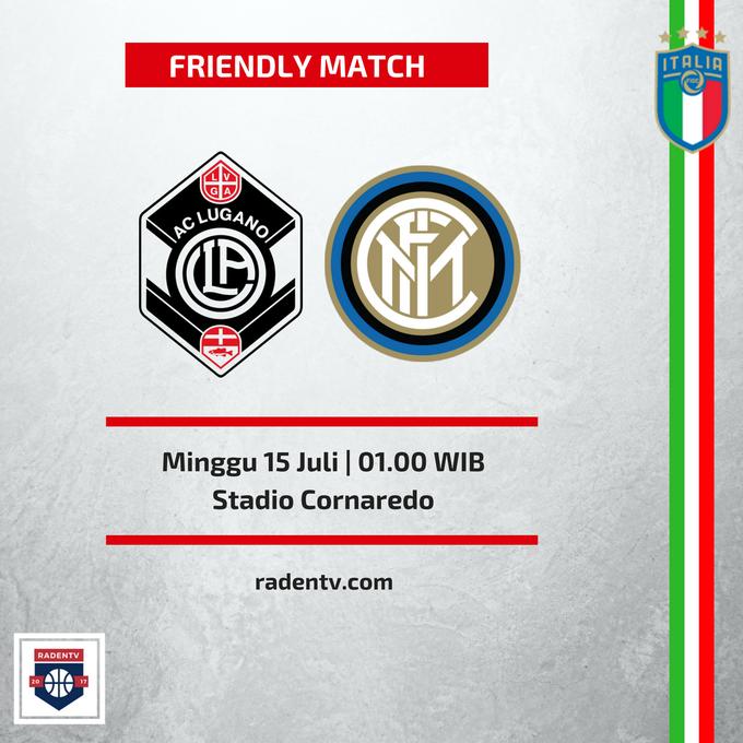 [FREE LIVE STREAMING] 🏆Uji Coba 🆚Lugano vs Inter Milan 📅Minggu 15 Juli 2018 ⏱️ WIB 📱 #LuganoInter #InterPreSeason Foto