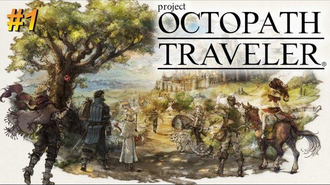 生放送中! 新実況!新作王道RPG 【OCTOPATH TRAVELER】 動画URL→→ #OctopathTraveler Photo