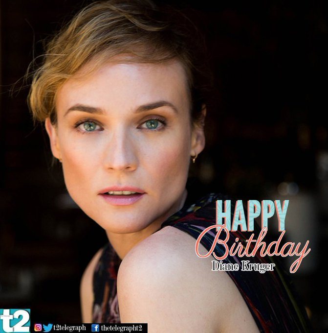T2 wishes a very happy birthday to the stunning Diane Kruger!