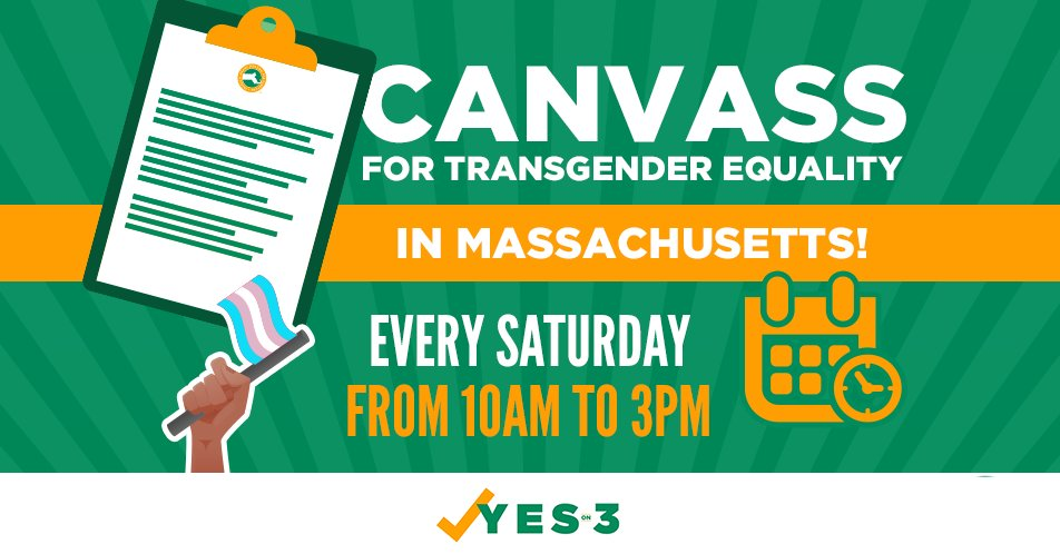 On Saturdays, we canvass! Our campaign speaks to hundreds of voters every weekend to let them know they MUST vote #YesOn3 to uphold basic nondiscrimination protections for our #transgender neighbors & friends. Join us! https://t.co/6Sp7hb5xWV #MApoli