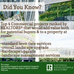 Did you know? The top 4 commercial projects ranked by REALTORS® that would add value both for potential buyers & to a property at resale were standard lawn care services, overall landscape upgrade, hardscape upgrade, and landscape management services. #NARRemodel