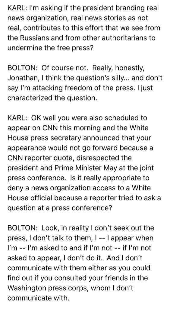 Here's @jonkarl asking Bolton about Trump undermining the free press ('I think the question's silly') and the White House yanking Bolton from a planned CNN interview
