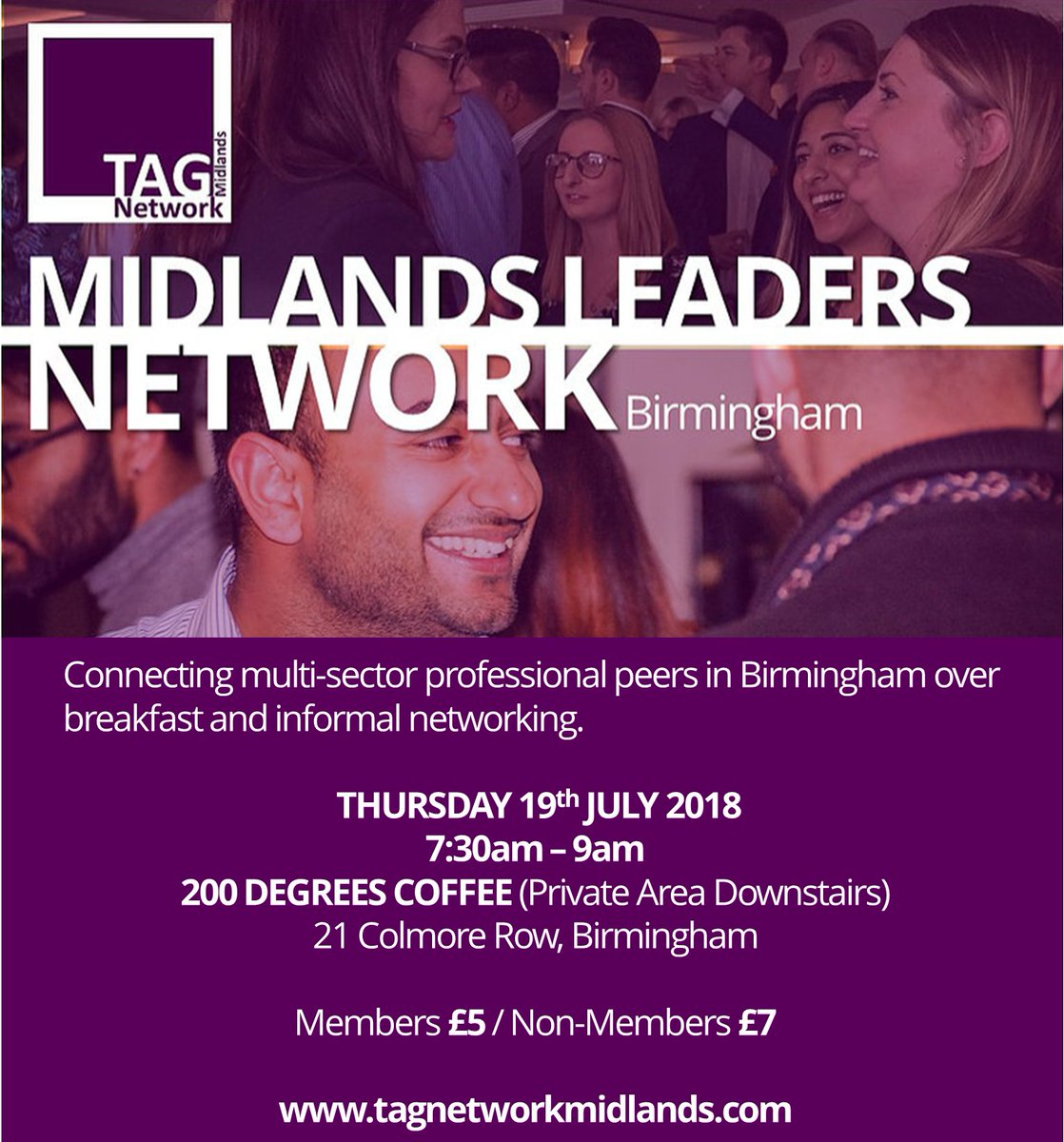 Come along to our #MidlandsLeaders Network Breakfast @200DegsBham &amp; meet multi-sector professionals and leaders over coffee for some pre-work informal networking! Book your place at  http://www. tagnetworkmidlands.com/events  &nbsp;  <br>http://pic.twitter.com/c5dakMQrpW