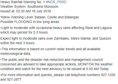 Heavy Rainfall Warning No. 1 #NCR_PRSD Weather System: Southwest Monsoon Issued at: 02:30 AM 16 July 2018