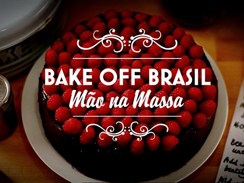 #BakeOffBrasil Latest News Trends Updates Images - silvinhosbt