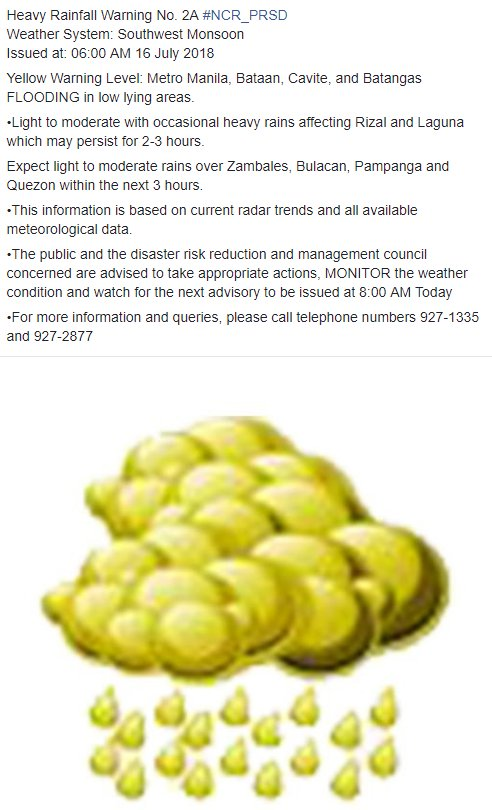 Heavy Rainfall Warning No. 2A #NCR_PRSD Weather System: Southwest Monsoon Issued at: 06:00 AM 16 July 2018
