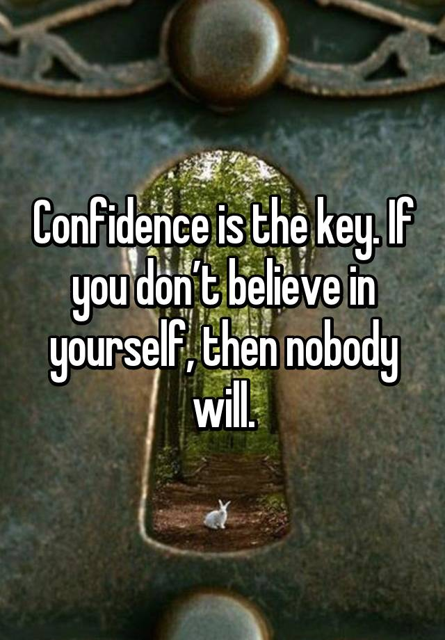Inspirational Quotes On Twitter Confidence Is The Key If You Don
