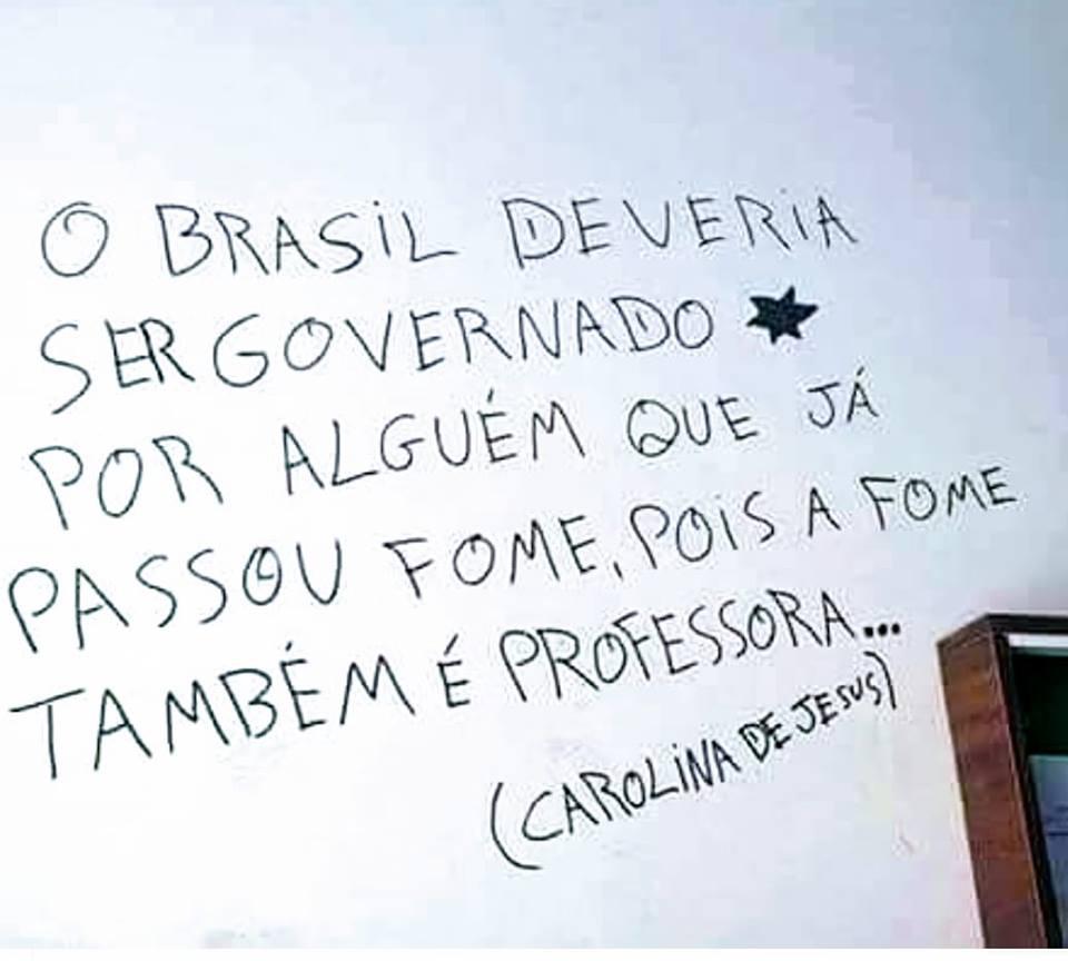 Dilma Resistente On Twitter A Carolina De Jesus Apesar De Criança