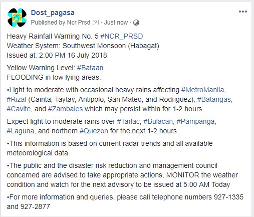 Heavy Rainfall Warning No. 5 #NCR_PRSD Weather System: Southwest Monsoon (Habagat) Issued at: 2:00 PM 16 July 2018