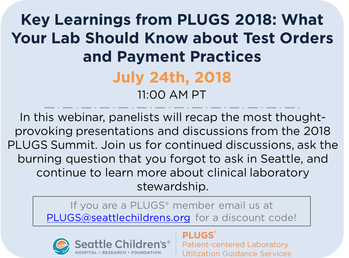 Miss #PLUGSSummit18 already? Register now for our collaboration webinar with @hc1_HRM - Learnings from PLUGS Summit '18 - What Your Lab Should Know About Test Ordering and Payment Practices!  https://www.regonline.com/schwebinar07242018…