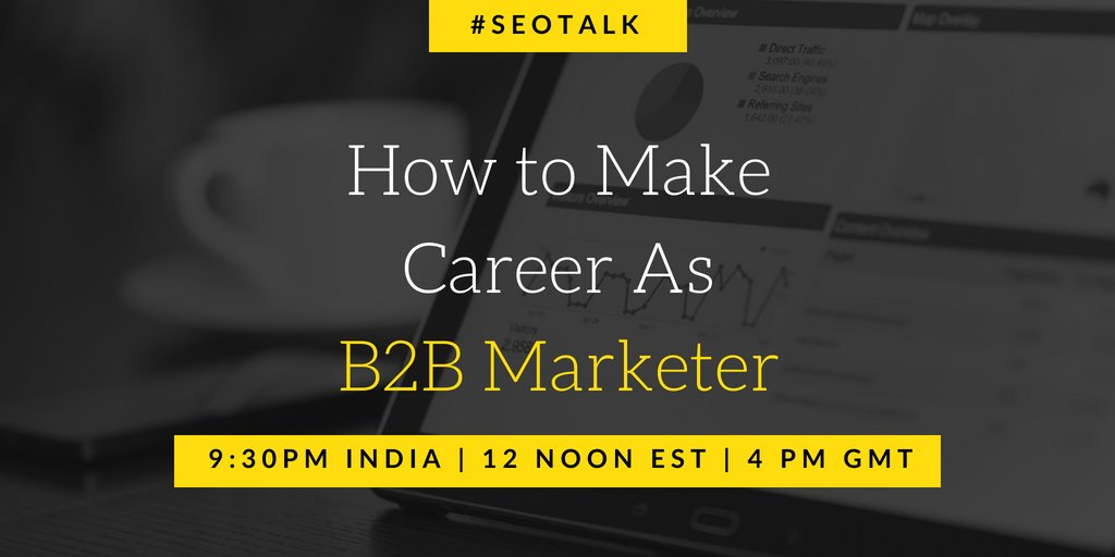 Today on #SEOTalk July Part - 3, we are discussing on &#39;How to make your career as a B2B marketer?&#39;  We all are working hard to build our career in Digital marketing, but today we will learn the specifics to build in B2B digital space  RT all the questions, Answer as A1, A2 <br>http://pic.twitter.com/ifYpqlfrYJ