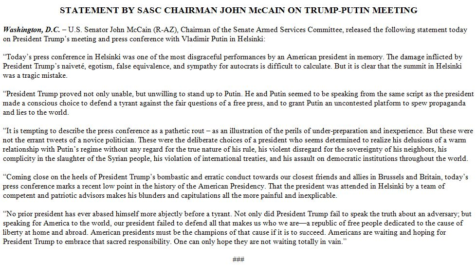 Hot fire from @SenJohnMcCain on the Trump-Putin Summit: 'Today's press conference in Helsinki was one of the most disgraceful performances by an American president in memory.'