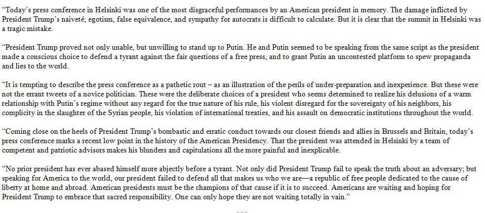 Now @SenJohnMcCain:   'Today's press conference in Helsinki was one of the most disgraceful performances by an American president in memory. The damage inflicted by President Trump's naiveté, egotism, false equivalence, and sympathy for autocrats is difficult to calculate.'