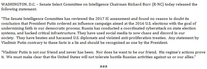 Senate Inte Cmte Chair BURR: 'Any statement by Vladimir Putin contrary to these facts (that Putin ordered an influence campaign aimed at the 2016 elections) is a lie and should be recognized as one by the President.'