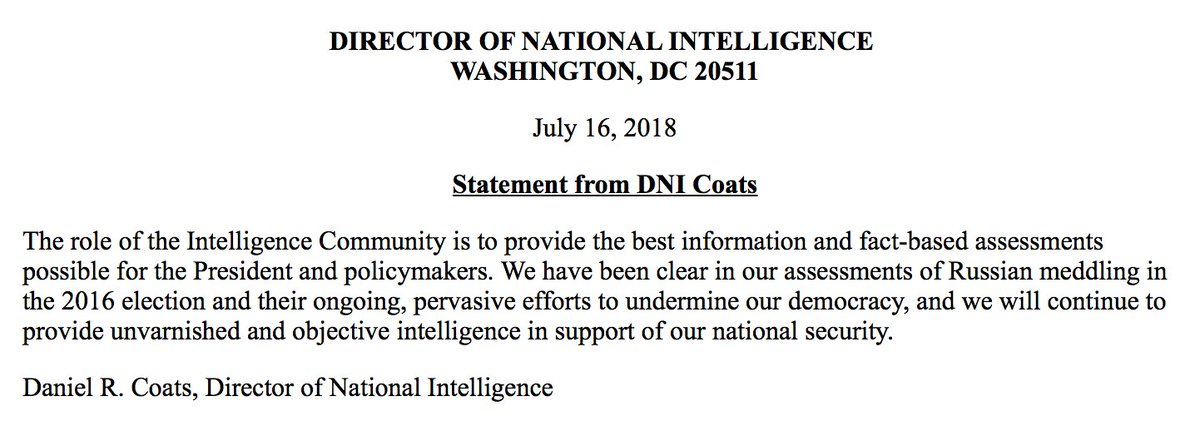 JUST IN: DNI Dan Coats: 'We have been clear in our assessments of Russian meddling in the 2016 election and their ongoing, pervasive efforts to undermine our democracy, and we will continue to provide unvarnished and objective intelligence in support of our national security.'