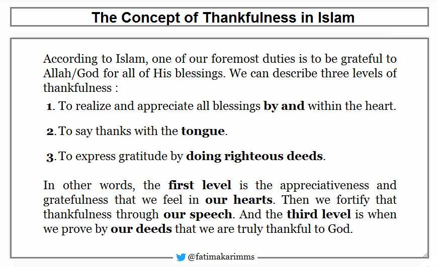 The Concept of Thankfulness in Islam Allah/God reminds us, ( Truly, Allah is full of Bounty to mankind, but most of them are ungrateful ) Quran 10:60 ( And be grateful for the Graces of Allah, if it is He Whom you worship ) Quran 16:114 Gratitude in Islam is a form of worship. <br>http://pic.twitter.com/NsQtvD9h4x