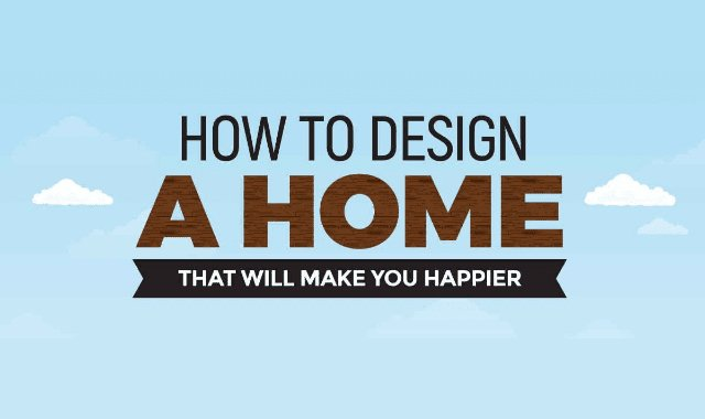 How To Design A Home That Will Make You Happier!  @CKHomes4Sale    https:// buff.ly/2tbf2HL  &nbsp;     #RealEstate #homedesign<br>http://pic.twitter.com/mEmKWiW77G