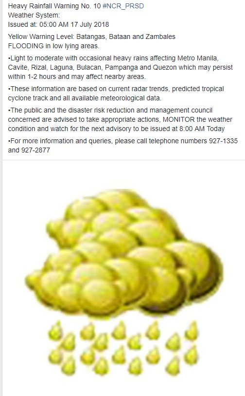 Heavy Rainfall Warning No. 10 #NCR_PRSD Weather System:  Issued at: 05:00 AM 17 July 2018
