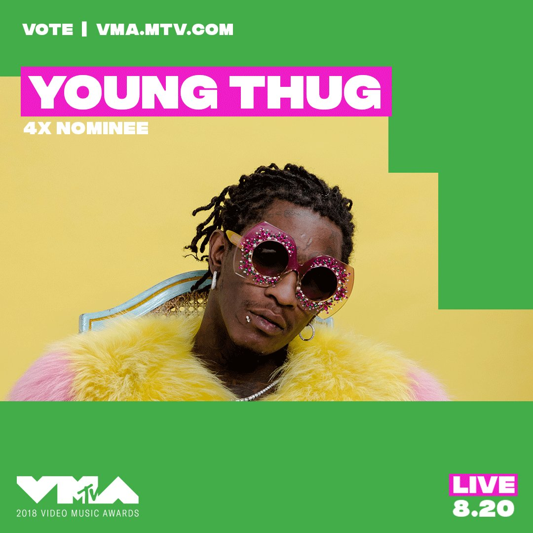@youngthug did you hear?! you're nominated at the 2018 #vmas 🔥 vote now at https://t.co/CGTLSIBpj8