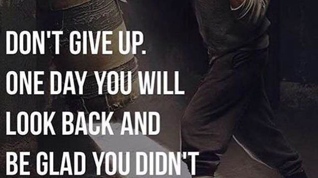 Dont give up. One day youll look back and be glad you didnt. buff.ly/2t32LVJ