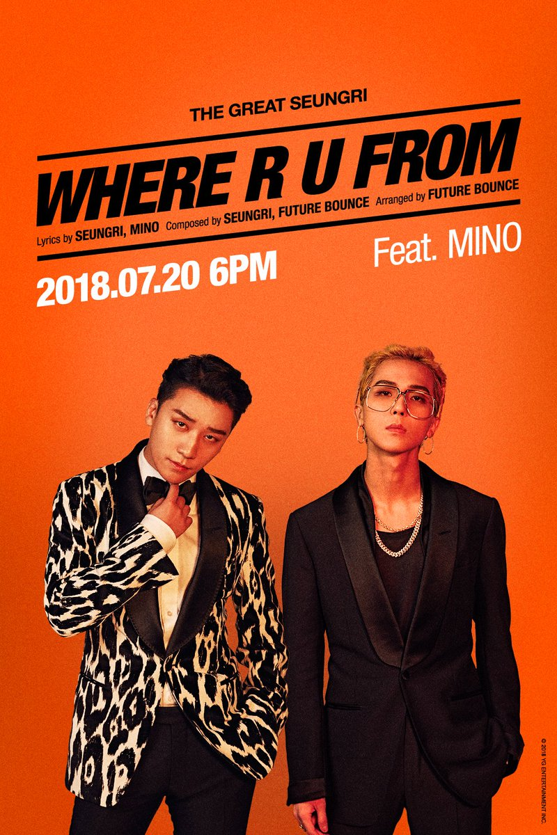 #SEUNGRI 'THE GREAT SEUNGRI' SUB TITLE POSTER ver.3 🎼 Title song : '셋 셀테니 (1,2,3!)' 🎼 Sub-title song : 'WHERE R U FROM (Feat. MINO)'  1st Solo Album '#TheGreatSeungri' ✅ 2018.07.20 6PM  #승리 @ForvictoRi #BIGBANG #빅뱅    #WHERE_R_U_FROM@official_mino_#YG