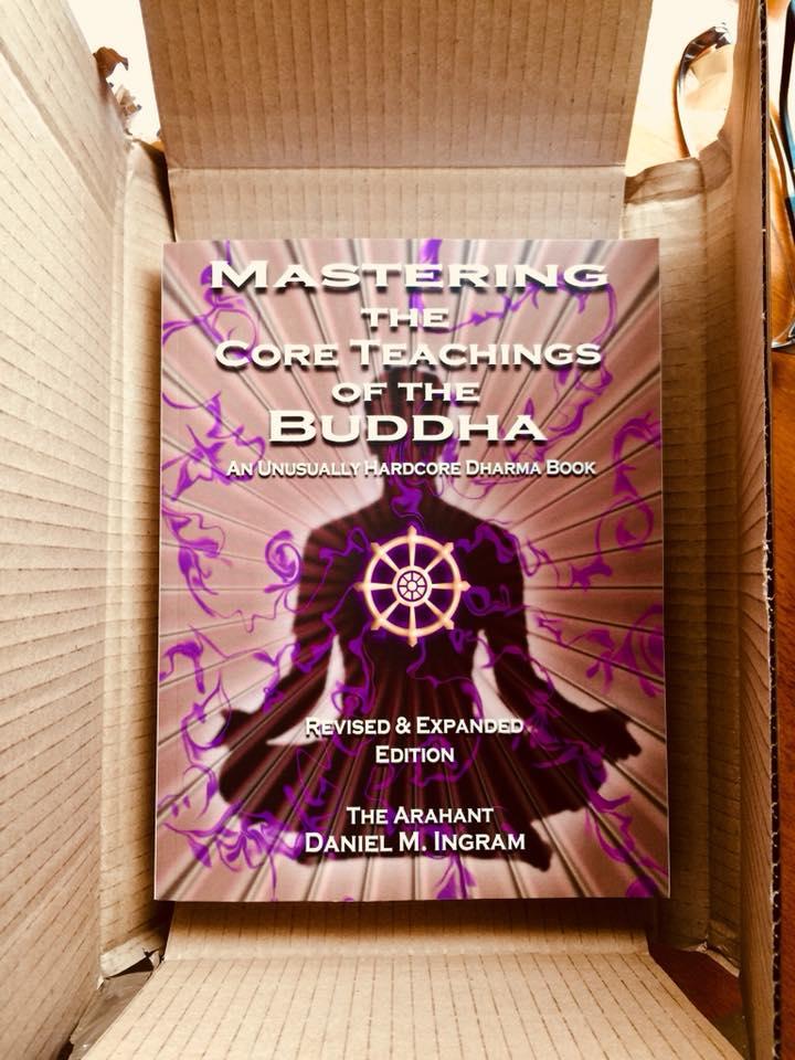 mastering the core teachings of the buddha an unusually hardcore dharma book english edition