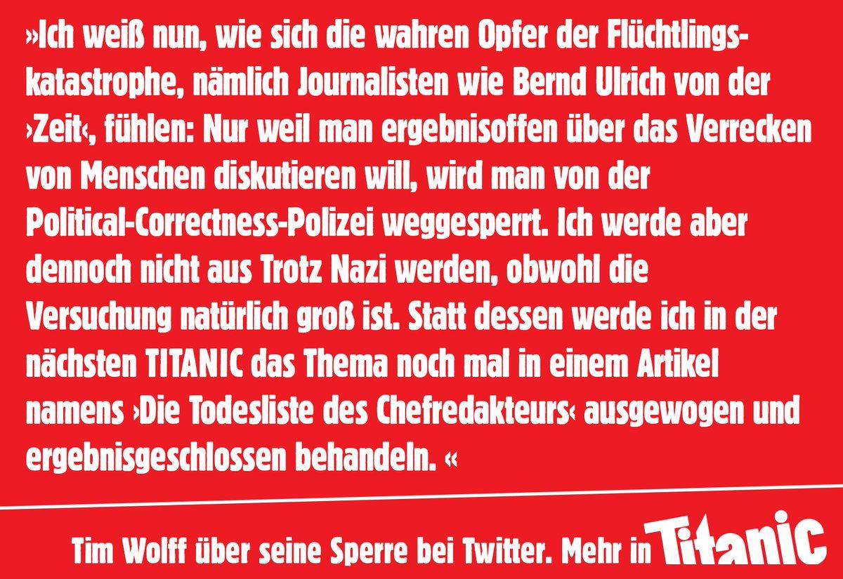 TITANIC-Chefredakteur Tim Wolff wurde auf Twitter gesperrt. Hier sein Statement dazu: