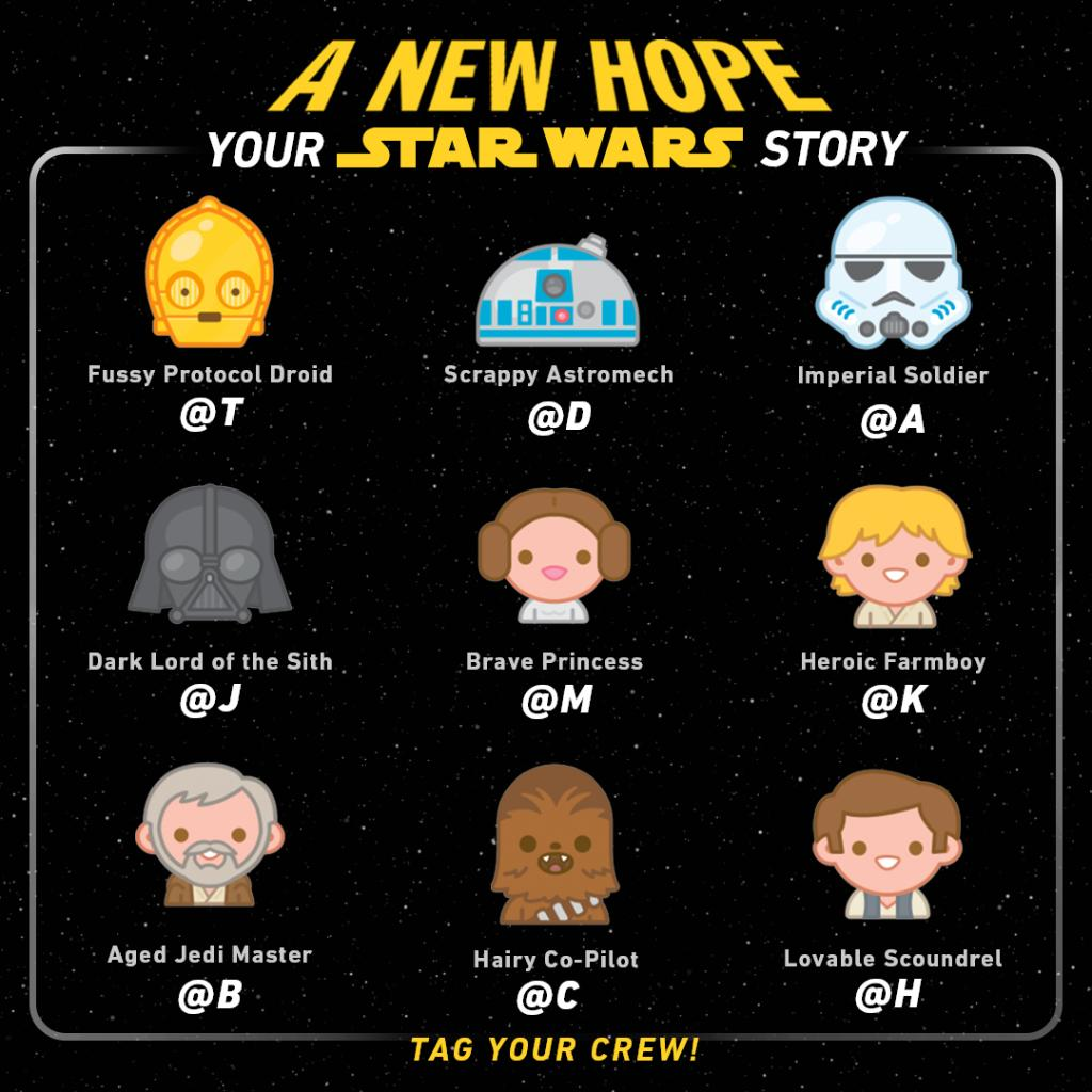 #WorldEmojiDay heads to a galaxy far, far away.... Who's starring in #YourStarWarsStory?
