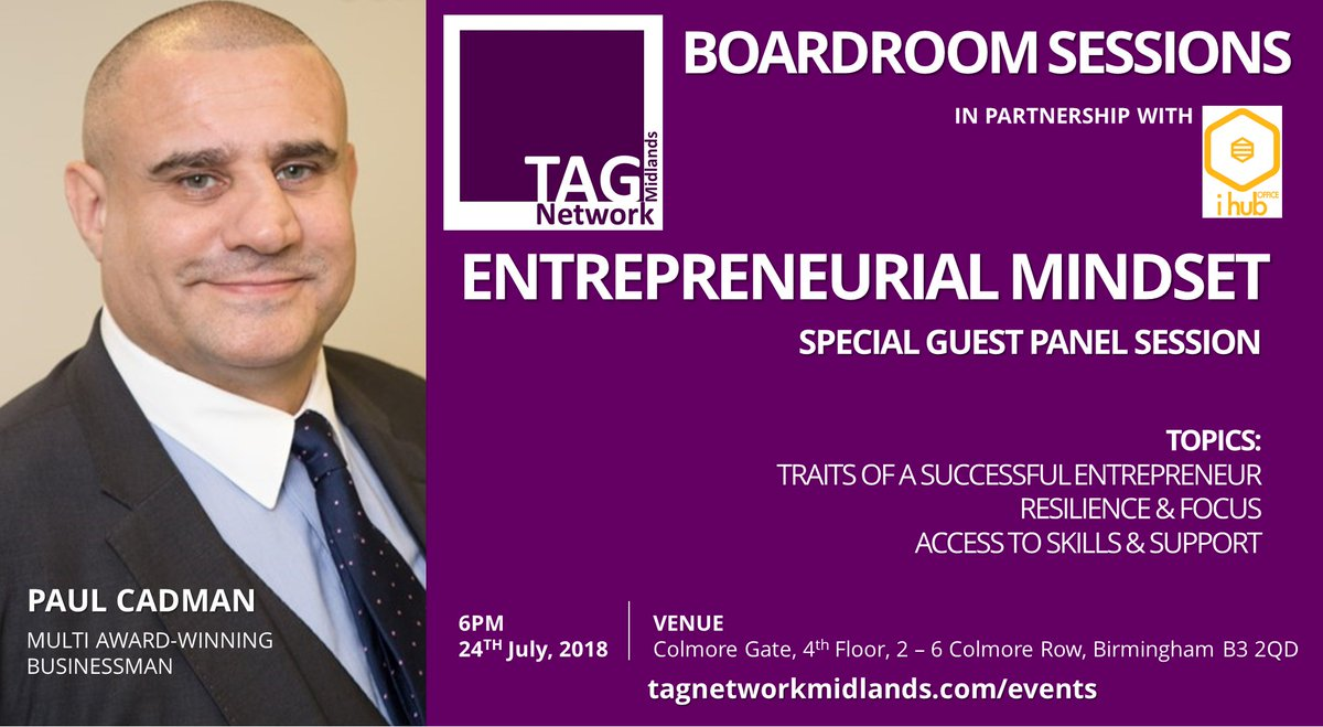 Our &#39;Boardroom Sessions&#39; Entrepreneurial Mindset Discussion welcomes highly esteemed multi award-winning businessman @PaulCadmanUK to the panel! Book now &amp; participate in this session!  http://www. tagnetworkmidlands.com/events  &nbsp;  <br>http://pic.twitter.com/elYdCsKCVw