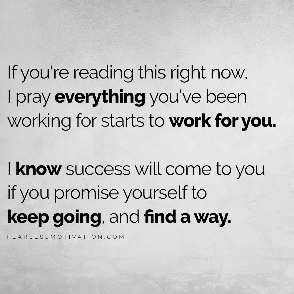 Praying for your success - it will come... If you refuse to quit!