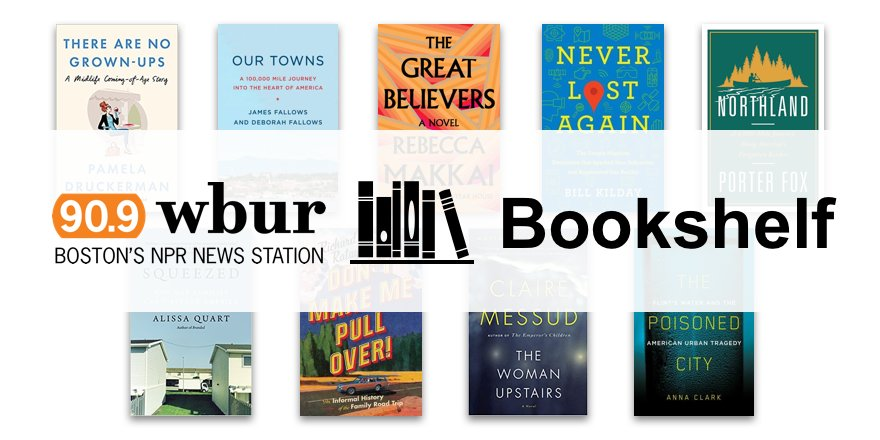 Check Out This Bookshelf Featuring Books Recently Discussed On WBUR Tco UxsRBlI32R Reading Publicradio Radio NPR NPRbooks