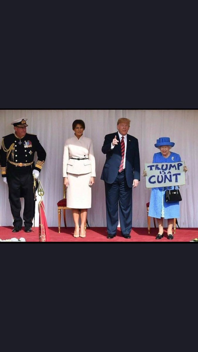 This makes me smile a lot . @JaneyGodley is a legend and it just keeps travelling #trump #RoyalFamily #trumpisacunt