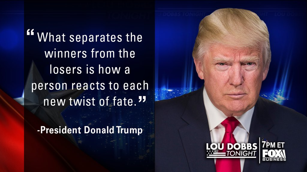 Tonight's #QuoteOfTheDay is from our President @realdonaldtrump. #MAGA #TrumpTrain #Dobbs #LouDobbsTonight