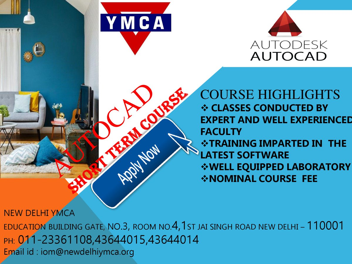 New Delhi Ymca On Twitter New Delhi Ymca Limited Seats Available For Specialized Short Term Course In Interior Designing Auto Cad Interior Designing Fashion Designing Office Management
