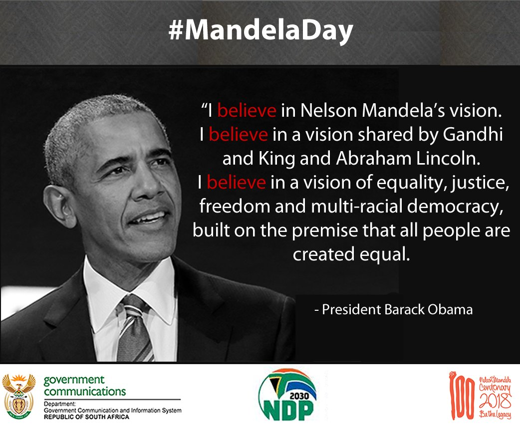 South African Government On Twitter I Believe In Nelson Mandelas