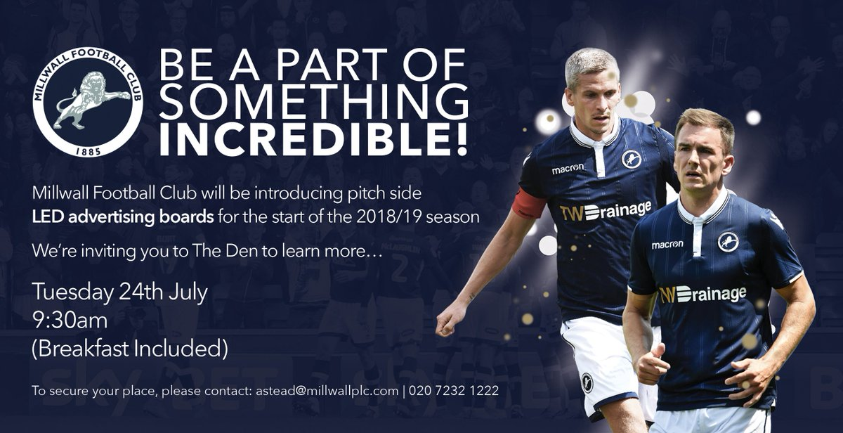 🦁 Join us at The Den on Tuesday 24th July to learn more about #Millwalls new LED advertising boards. See below for details on how to attend... 👇