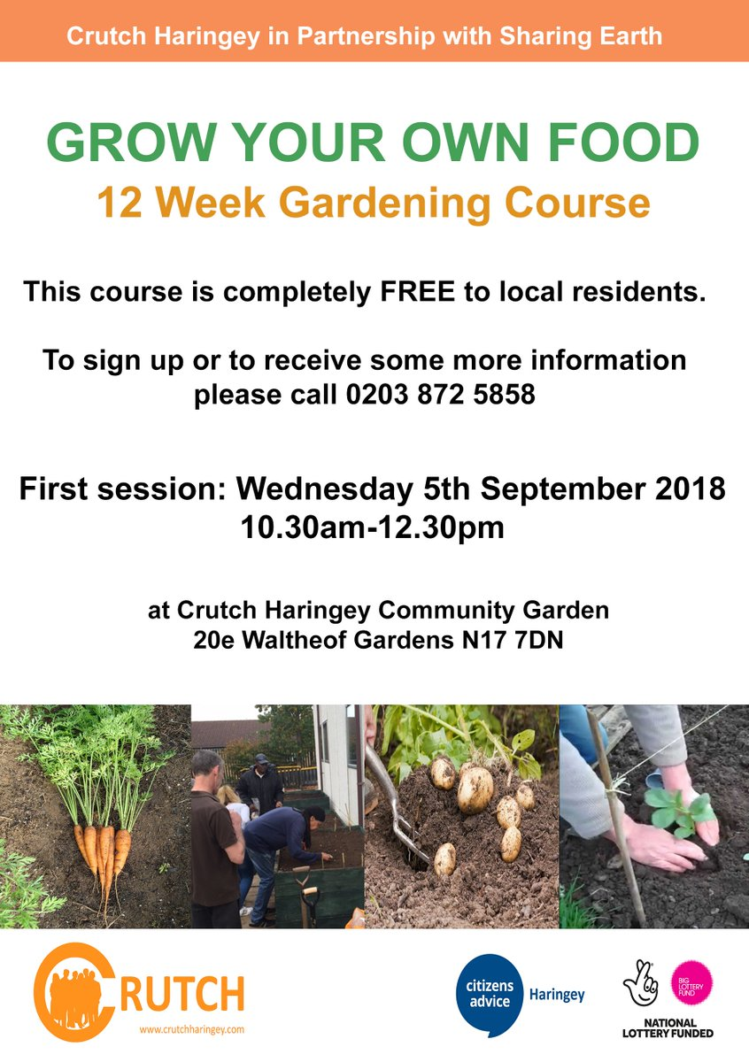 RT @CrutchHaringey Ever wanted to learn how to grow your own Fruit and Veg? Want to know what to do with your garden? Our 12 week course in partnership with Sharing Earth is sure to help. Get in touch for more information. Hurry these places will go fast!!