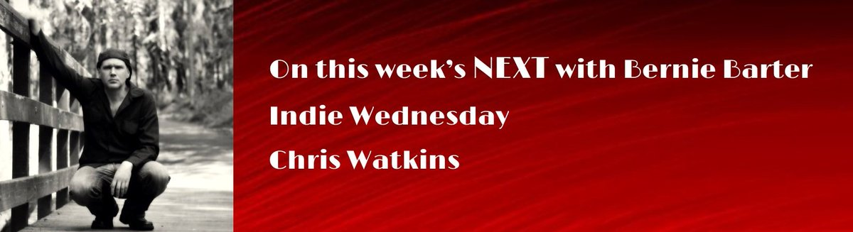 This week on NEXT Indie Wednesday with Bernie Barter Chris Watkins @chrisdrunkpoets Full playlist and sites tinyurl.com/y8tmwetd