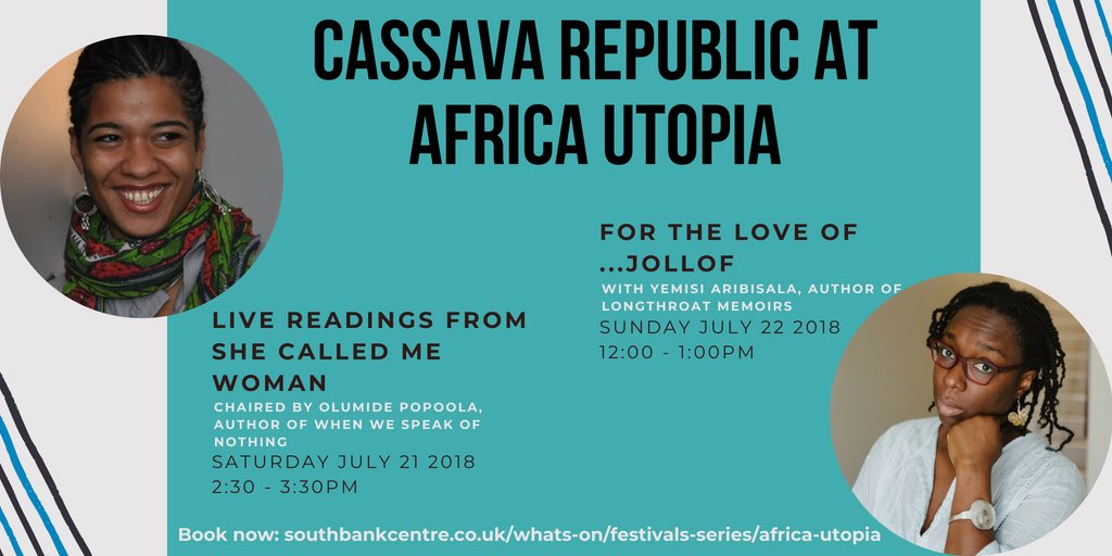 We will be at the Africa Utopia Festival this weekend @southbankcentre! Come join us and our authors, @msolumide and @yemisiAA at the festival as we talk books, food and #SheCalledMeWoman   Get your festival pass here 👉🏾 https://t.co/atPWF0UC6m