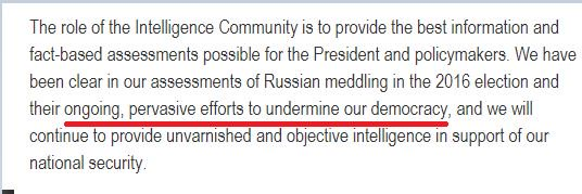 That answer directly contradicts the assessment of US Intelligence.  This from DNI Dan Coats on Monday after the Trump-Putin news conference