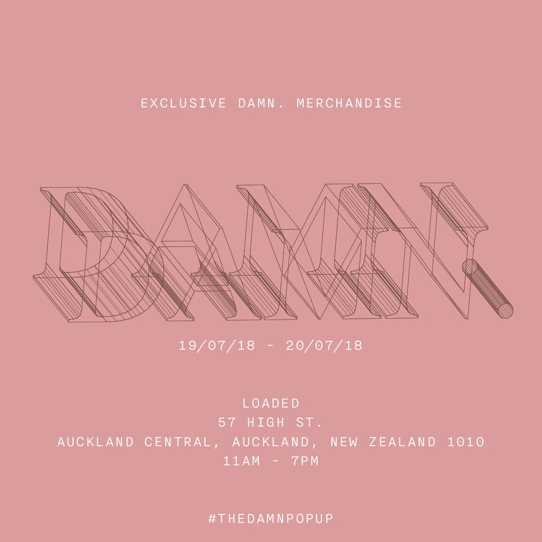 #THEDAMNPOPUP 19/07/18 - 20/07/18 AUCKLAND, NZ | LOADED | 57 HIGH ST. | AUCKLAND CENTRAL, AUCKLAND, NEW ZEALAND 1010 | 11AM - 7PM | #TDE
