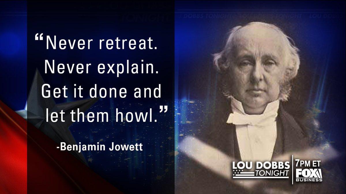 Tonight's #QuoteOfTheDay is from Benjamin Jowett. #MAGA #TrumpTrain #Dobbs #LouDobbsTonight