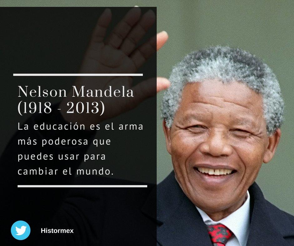 Histormex På Twitter Nelson Mandela A Cien Años De Su