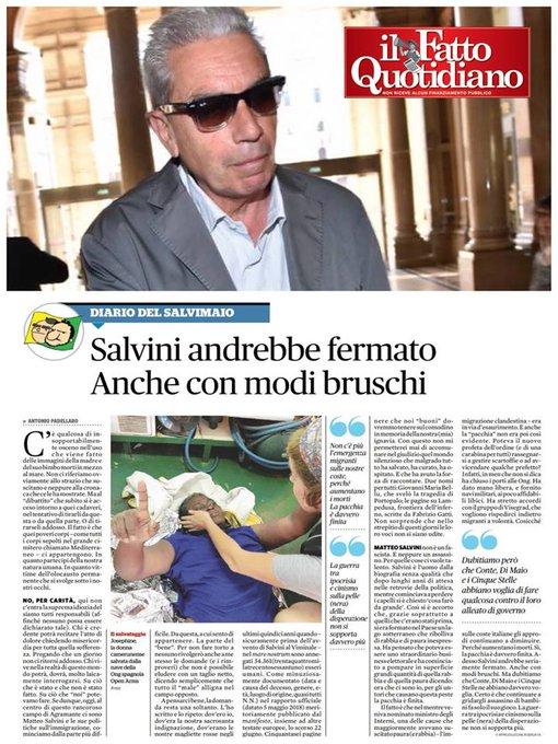 Che cosa intenderà esattamente il giornalista del Fatto quando dice che Salvini andrebbe seriamente fermato, anche con MODI BRUSCHI? Ribadisco e confermo: la pacchia è finita! Gli italiani ci hanno votato per FARE e, alla faccia dei rosiconi, io vado avanti! Foto