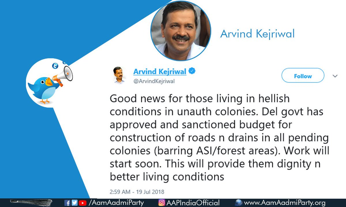 Good News for people living in unauth colony.  Delhi govt has approved and sanctioned budget for construction of roads n drains in all pending colonies (barring ASI/forest areas).   Work will start soon. This will provide them dignity n better living conditions : @ArvindKejriwal