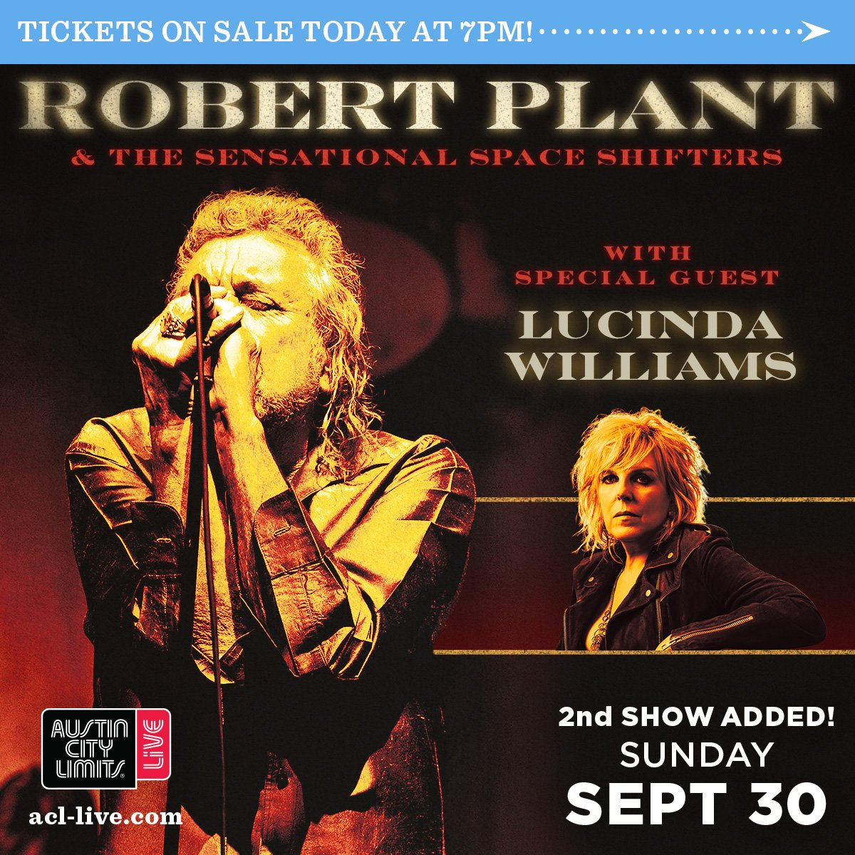 JUST ANNOUNCED 2ND NIGHT: @RobertPlant & the Sensational Space Shifters with special guest Lucinda Williams (@HappyWoman9) on 9/30! Tickets on sale TODAY at 7PM here: acl.live/2JAIz43